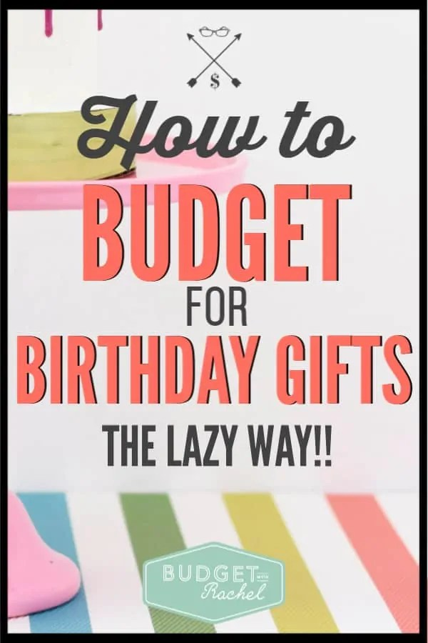 This is the easiest way to always have birthday gifts for friends and family without breaking the bank. Birthday gifts on a budget can save you so much stress. Use this simple plan to always have gifts and save money in the process. #budget #savemoney #moneysavingtips