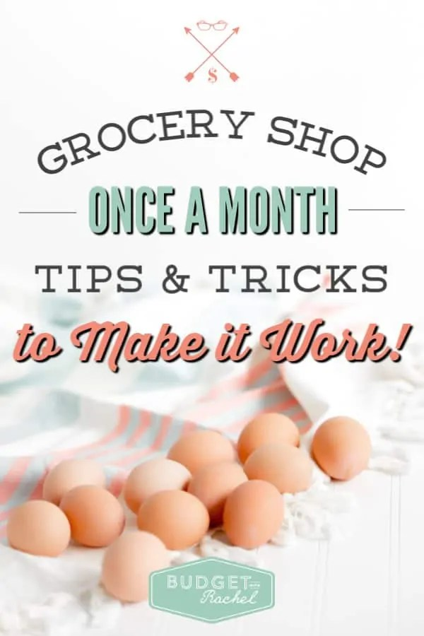 How to grocery shop once a month | grocery shopping once a month saves you time and money | tips and tricks to teach you to grocery shop once a month | how to meal plan and prepare to only get groceries once a month | save money when you grocery shop once a month #groceryshopping #grocerybudget #budget #moneysavingtips #freeprintables