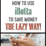 How to use iBotta to save money | money saving app | money saving tips | save money on groceries | save money on online purchases | budget | money-saving hacks | coupon without the coupons | pay off debt faster with iBotta #budget #ibotta #savemoney #moneysavingtips