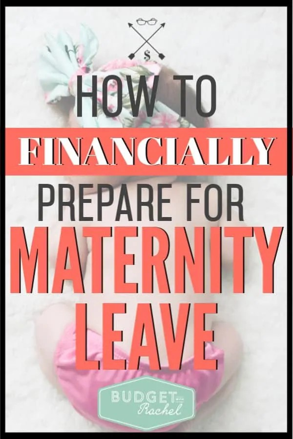 Instead of stressing about if you have enough money for maternity leave, start preparing now! Budgeting for maternity leave is the smartest thing you can do before your baby comes. Get started today with this step-by-step plan. #maternity #budget #budgettips