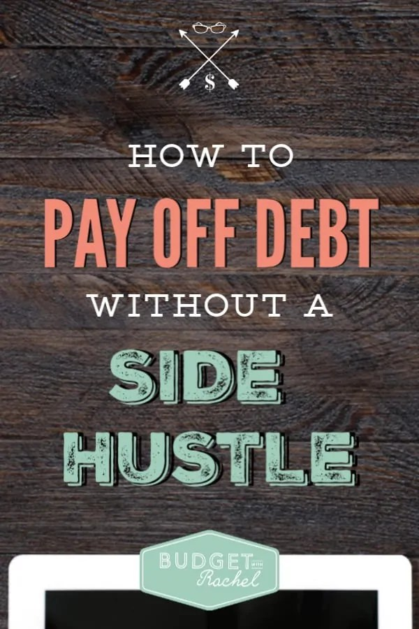 How to pay off debt without having a side hustle | pay off debt | become debt free | debt payoff journey without taking on extra jobs | how to pay off debt without working more | creative ways to accomplish debt payoff | tips and tricks for debt repayment #debtfree #debtpayoff #sidehustle #financetips #savemoney