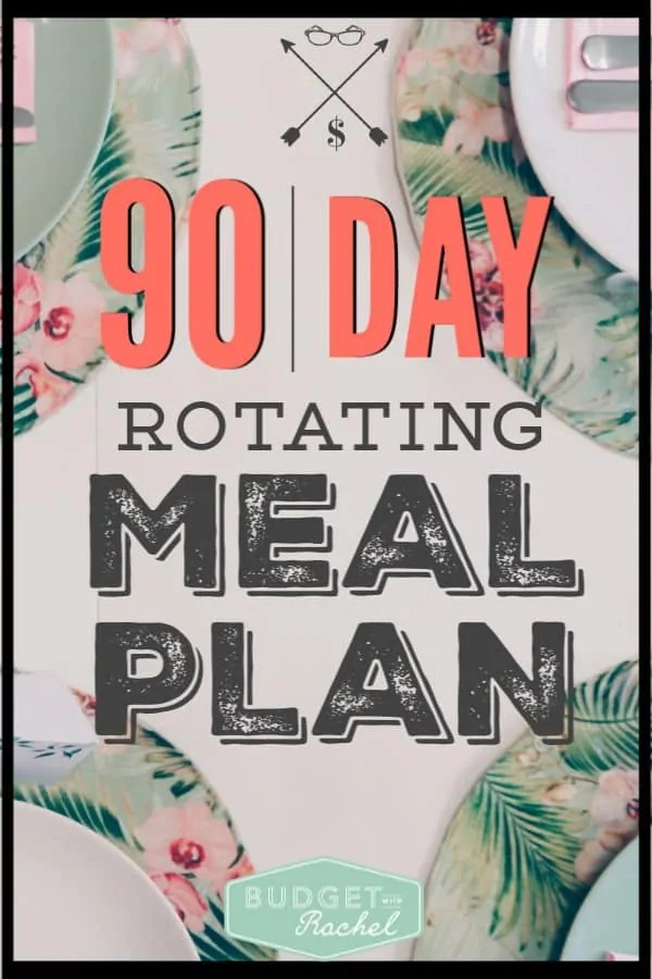 Meal planning is bit overwhelming when you first start. BUT, the great news is, if you can put together three months of meal plans, then you can start rotating them and your effort level drops to zero when it comes to meal planning! It's amazing! Follow these steps to create a 90 day rotating meal plan you can set and forget! #mealplan #moneysavingtips #savemoney