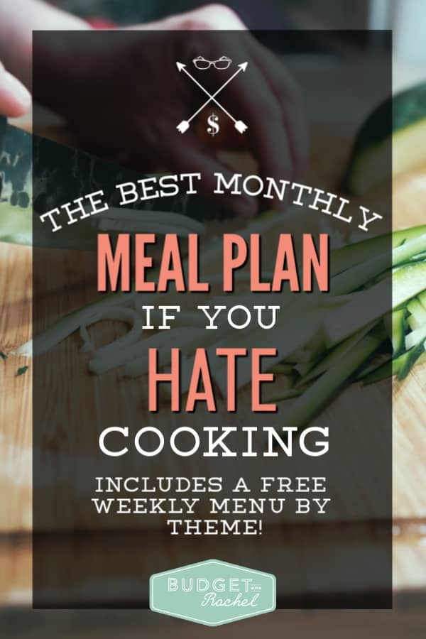 Meal planning for beginners | if you hate cooking, this is the best meal plan for you to start with | simple monthly meal plan | meal planning for beginners | meal planning simplified | how to make a monthly meal plan the easy way | free printables | how to meal plan if you have no idea where to start #mealplan #mealprep #savemoney #freeprintables