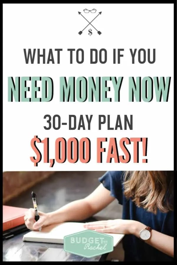 What to do if you need money now   how to get money fast   get $1,000 in 30 days   30-day plan to $1,000   ways to save $1,000   money saving tips   save money ideas   save money tips   budgeting for beginners   budget   pay off debt   where to come up with money fast #budget #savemoney #moneysavingtips #freeprintables