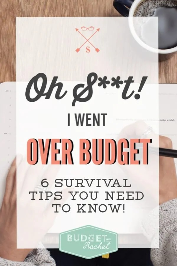 Going over budget can be super scary! Here are 6 helpful tips to follow if this happens to you! | going over budget | over budget damage control | budgeting tips | budget | money management tips | personal finance | finance tips | survival tips for going over budget | over budget checklist | freeprintables #budgetingtips #budget #financetips #personalfinance #freeprintables