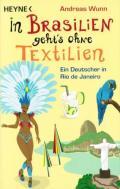 Andreas Wunn - In Brasilien geht's ohne Textilien
