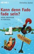 Christina Zacker - Kann denn Fado fade sein?