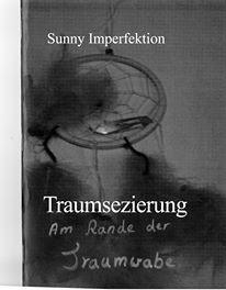 Sunny Imperfektion - Traumsezierung