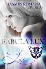 Jasmin Romana Welsch Fabula Lux
