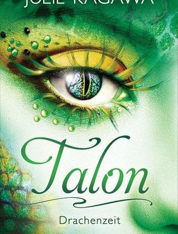 Julie Kagawa - Talon Drachenzeit