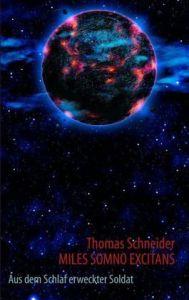 Miles Somno Exitans Thomas Schneider