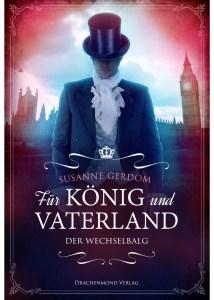 Für König und Vaterland von Susanne Gerdom