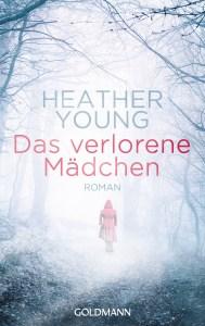 Das verlorene Maedchen von Heather Young