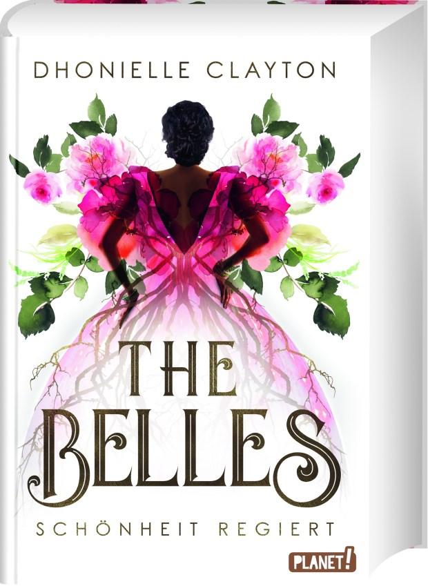 The Belles Schönheit regiert - Dhonielle Clayton