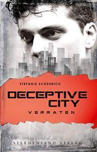Deceptive City Verraten Stefanie Scheurich