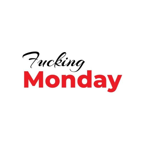 Bügelbild Fucking Monday