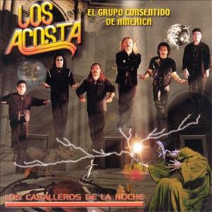 Los Acosta  Los Caballeros De La Noche lbum  BuenaMusicacom