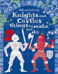 usborne-activities-knights-and-castles-things-to-make-and-do