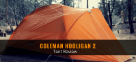 Coleman Hooligan 2 Tent Review - Bugged Out Prepper