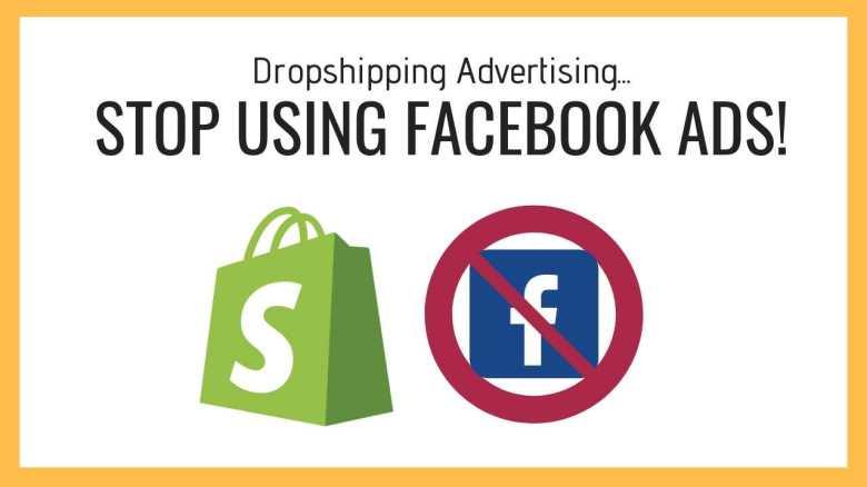 la pubblicità dropshipping smette di usare le pubblicità di Facebook