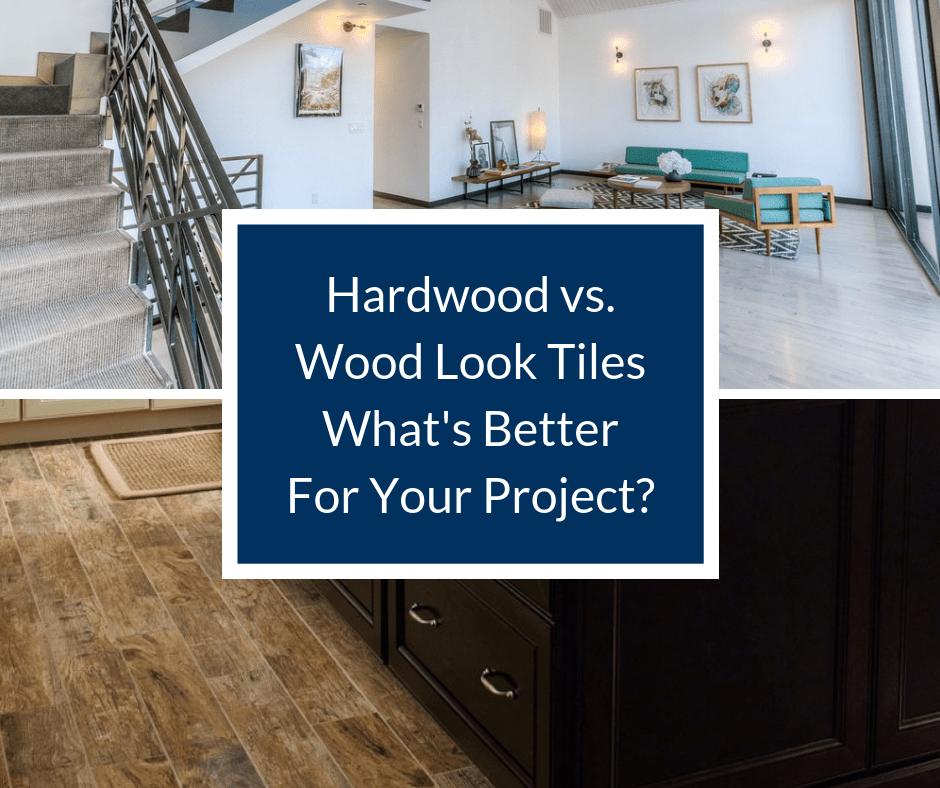 hardwood vs wood look tiles what s