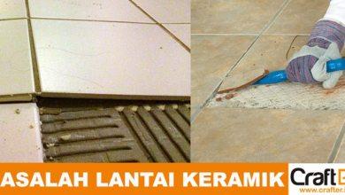 Photo of Lantai Keramik Menggelembung dan Retak? Begini Cara Mencegah dan Mengatasinya