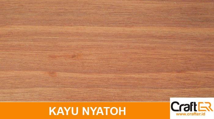 harga Kayu Nyatoh