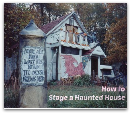how to stage a haunted house