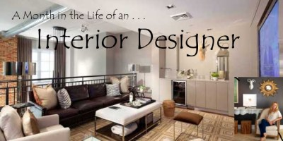 Month in the Life of an Interior Designer