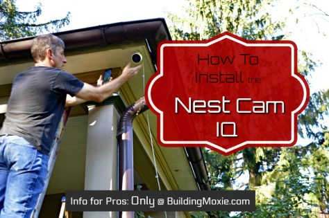 Install Nest Cam IQ