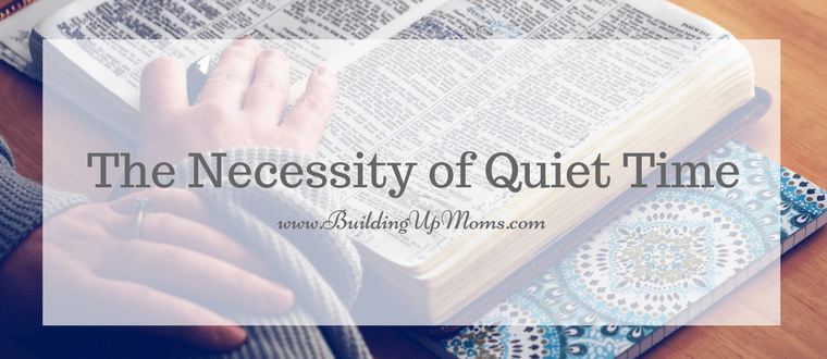 The necessity of quiet time to refresh my tired spirit.