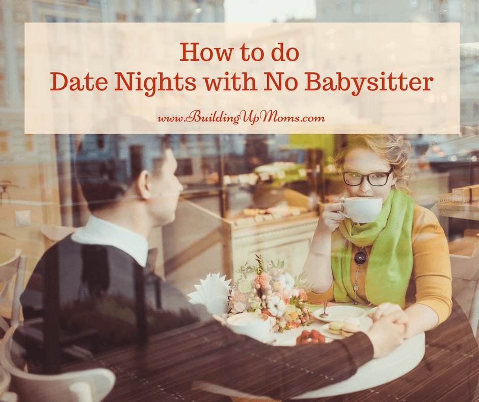 Date nights don't need to be sacrificed just because you can't afford or find a babysitter.