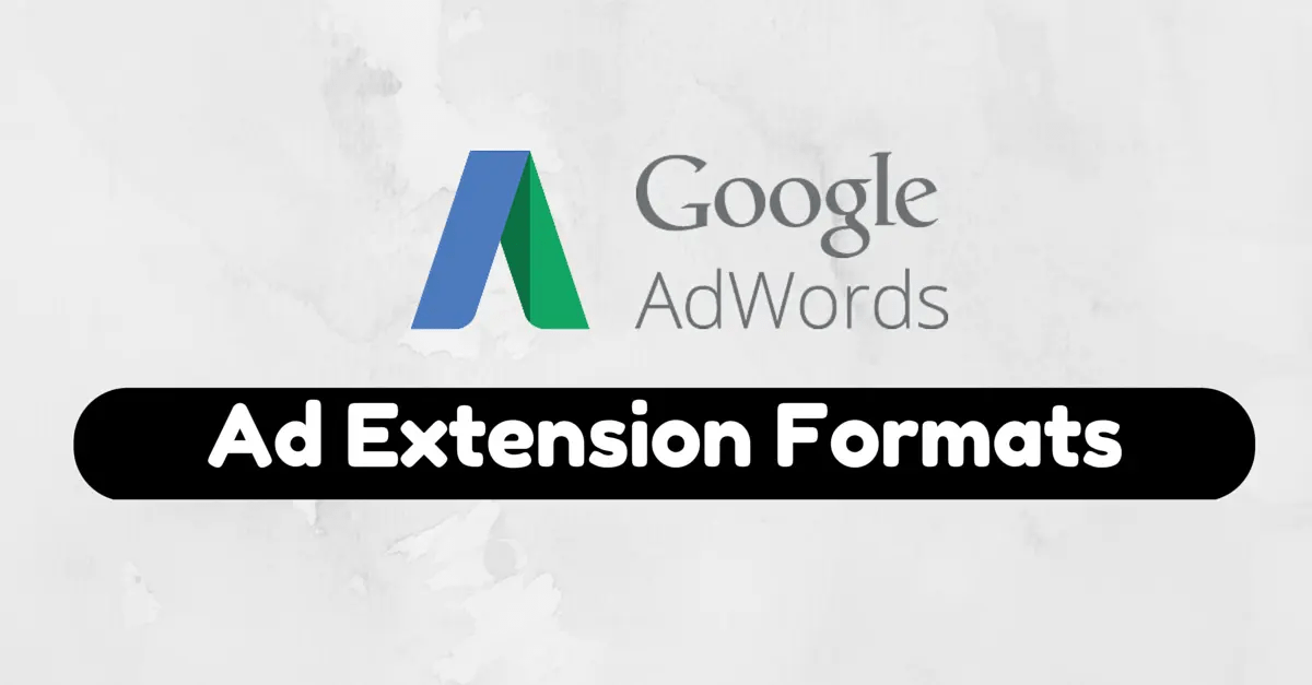 Google AdWords Extensions: A Quick Start Guide • BuildUp