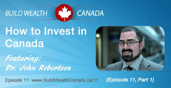 How to Invest in Canada Part 1
