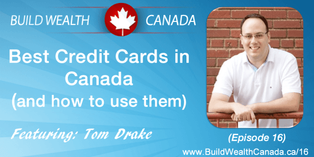 Best credit cards in canada and how to use them build wealth best credit cards in canada for 2015 and how to use them ccuart Image collections