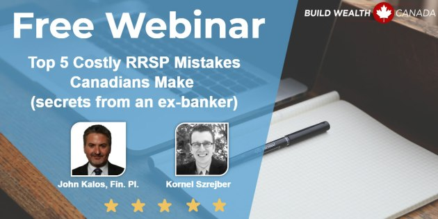 Top 5 Costly RRSP Mistakes that Canadians Make