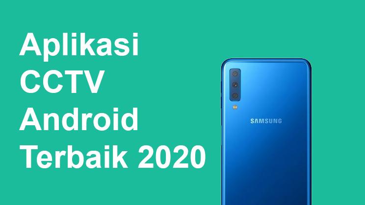 Aplikasi CCTV Android Terbaik 2020