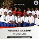 RCCG Praise Healing Worship Songs (with lyrics)