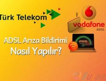ADSL Arıza Bildirimi