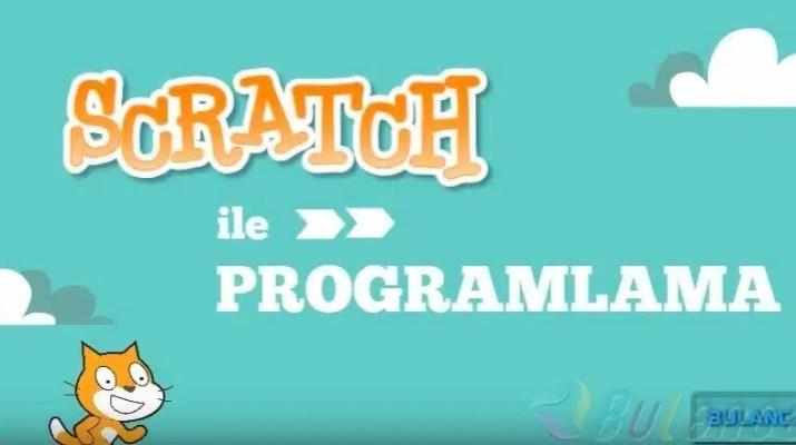 Scratch ile Programlama