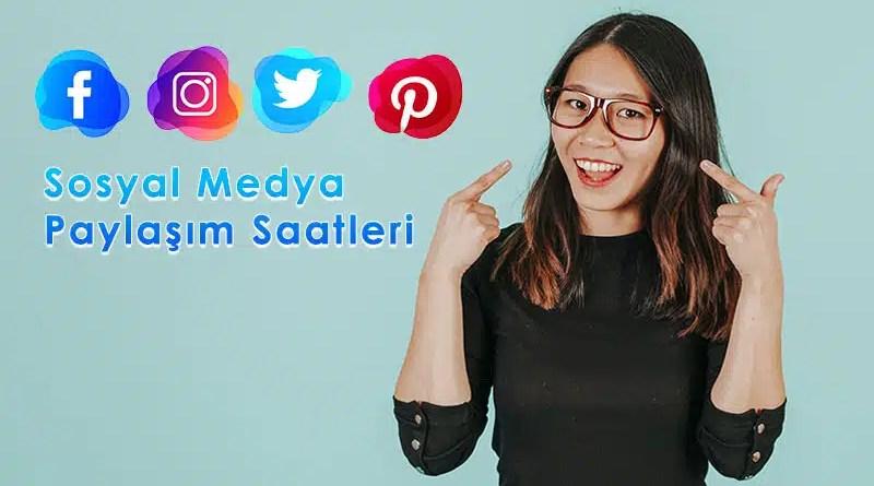 sosyal medya paylaşım saatleri
