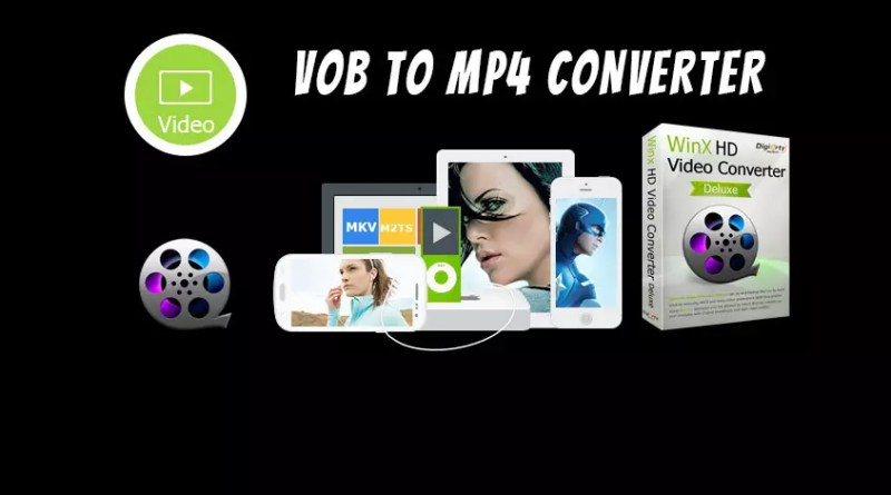 vob to mp4 converter