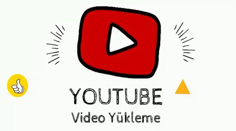 youtube video yükleme