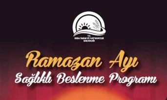Ramazan Ayı Sağlıklı Beslenme Programı