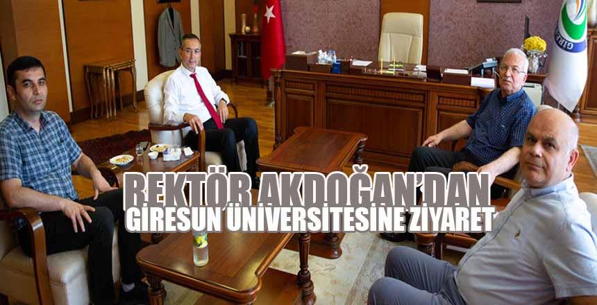 Rektör Akdoğan'dan Giresun Üniversitesine Ziyaret