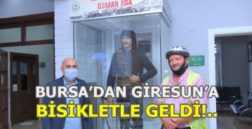 Bursa'dan Giresun'a Bisikletle Geldi!..