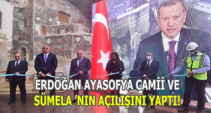 Cumhurbaşkanı Erdoğan Sümela'nın Açılışını Yaptı!
