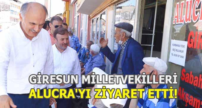 Giresun Milletvekilleri Alucra'yı Ziyaret Etti