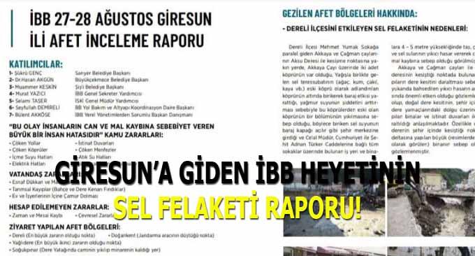 Giresun'a Giden İBB Heyetinin Sel Felaketi Raporu