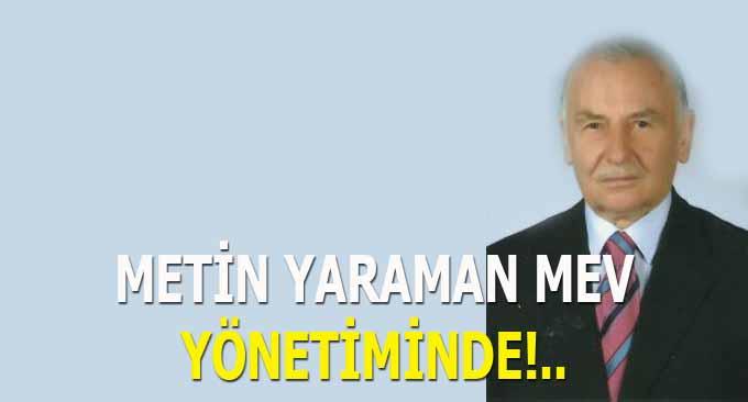 Metin Yaraman MEV Yönetiminde